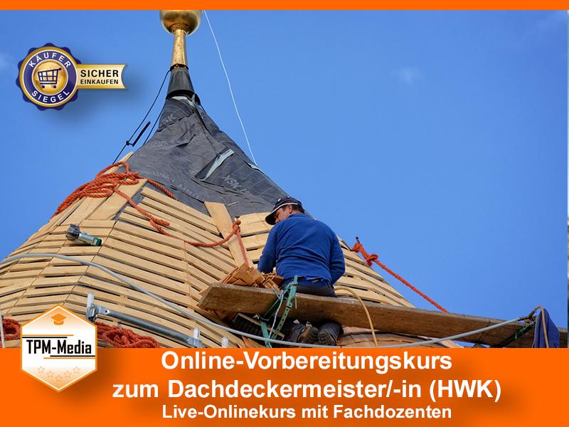 Online-Livekurse zum Dachdeckermeister/-in
