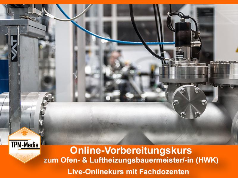 Online-Livekurs zum Ofen und Luftheizungsbauermeister