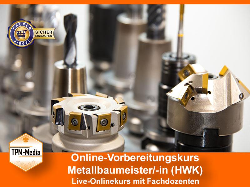 Online-Livekurse zum Metallbaumeister/-in