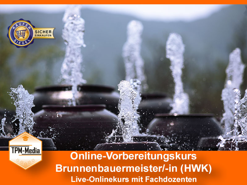 Online-Livekurse zum Brunnenbaumeister/-in